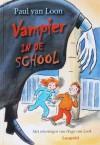Vampier in de school - Paul van Loon, Hugo van Look
