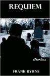 Requiem - Frank Byrns