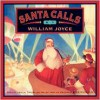 Santa Calls: Gift Box, with Ornament - William Joyce