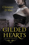 Gilded Hearts (The Shadow Guild Series) - Christine d'Abo