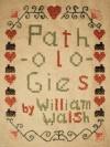 Pathologies - William Walsh