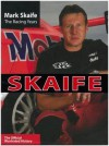 Mark Skaife the Racing Years - Andrew Clarke