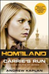 Carrie's Run: A Homeland Novel - Andrew Kaplan