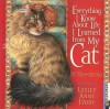 Everything I Know About Life I Learned from My Cat - Lesley Anne Ivory, Hope Lyda