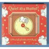 Quiet as a Mouse! (Every Picture Moves) - Richard Powell, Sue Hendra