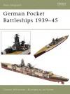 German Pocket Battleships 1939-45 (Osprey New Vanguard) - Gordon Williamson, Ian Palmer