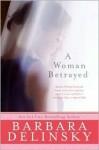Woman Betrayed - Barbara Delinsky