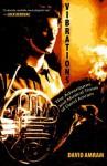 Vibrations: A Memoir - David Amram, Douglas Brinkley