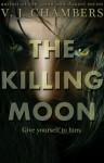 The Killing Moon - V.J. Chambers