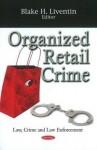 Organized Retail Crime - United States
