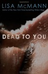 Dead to You (Audio) - Lisa McMann, Aaron Tveit