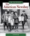 The American Newsboy - Michael Burgan