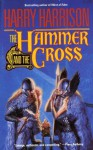 The Hammer & The Cross (Hammer and the Cross) - Harry Harrison