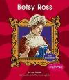 Betsy Ross - Jan Mader