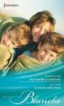 Une famille à construire - Ce secret entre nous (Blanche) (French Edition) - Jennifer Taylor, Lucy Clark
