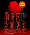 The Deep Zone - James M. Tabor, Paul Michael