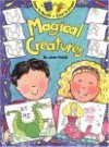Magical Creatures (Easy To Read! Easy To Draw!) - Joan Holub, Dana Regan