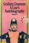 A Liar's Autobiography: Volume VI - Douglas Adams, David A. Yallop, Alex Martin, David Sherlock, Jonathan Hills, Graham Chapman