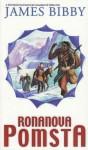Ronanova pomsta (Ronanova dobrodružství, #3) - James Bibby
