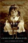 Island Of Lost Girls - Jennifer McMahon, Christina Moore
