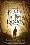 Watcher in the Woods (Dreamhouse Kings) - Robert Liparulo