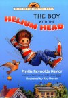 The Boy with the Helium Head (First Choice Chapter Book) - Phyllis Reynolds Naylor, Kay Chorao