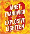 Explosive Eighteen - Janet Evanovich, Lorelei King
