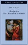 Il Maestro del Giudizio universale - Leo Perutz, Margherita Belardetti