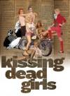 Kissing Dead Girls - Daphne Gottlieb