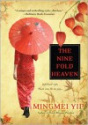 The Nine Fold Heaven - Mingmei Yip