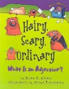 Hairy, Scary, Ordinary: What Is an Adjective? (Words Are Categorical) - Brian P. Cleary