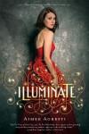 Illuminate - Aimee Agresti