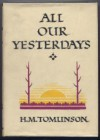All Our Yesterdays - H.M. Tomlinson