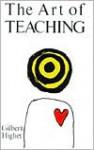 The Art of Teaching - Gilbert Highet