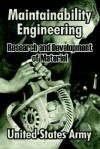 Maintainability Engineering: Research and Development of Materiel - U.S. Department of the Army