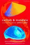 Catfish and Mandala - Andrew X. Pham