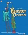 Monster Graphic Novels: Monster Christmas - Lewis Trondheim