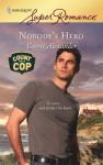 Nobody's Hero - Carrie Alexander
