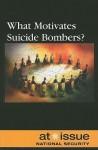 What Motivates Suicide Bombers? - Roman Espejo