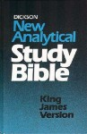 Dickson's New Analytical Study Bible –King James Version - Anonymous