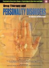 Drug Therapy and Personality Disorders - Shirley Brinkerhoff, Mary Ann Johnson, Donald Esherick