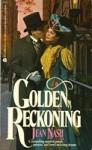 Golden Reckoning - Jean Nash