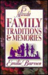 15 Minute Family Traditions and Memories - Emilie Barnes