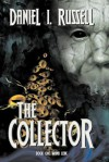 The Collector Book One: Mana Leak - Daniel I. Russell