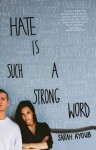 Hate is Such a Strong Word... - Sarah Ayoub