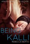 Being Kalli - Rebecca Berto
