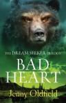 Dreamseeker 3: Bad Heart - Jenny Oldfield