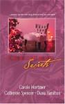 Christmas Secrets: A Heavenly Christmas / Christmas Passions / A Seasonal Secret - Carole Mortimer, Catherine Spencer, Diana Hamilton