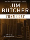 Turn Coat (The Dresden Files, #11) - Jim Butcher