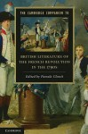The Cambridge Companion to British Literature of the French Revolution in the 1790s (Cambridge Companions to Literature) - Pamela Clemit